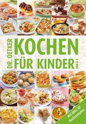 Gebundenes Buch »Kochen für Kinder von A-Z«
