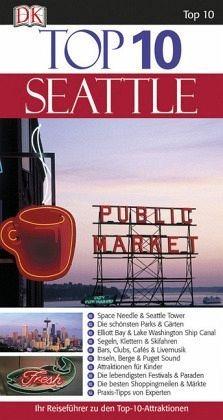 Broschiertes Buch »Top 10 Seattle«