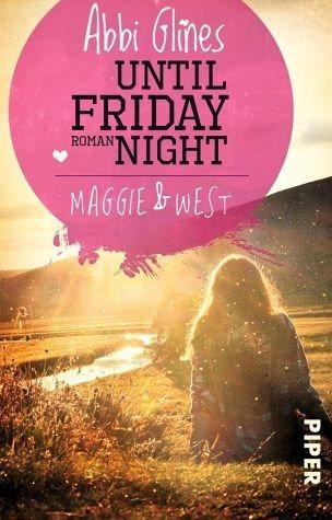 Broschiertes Buch »Maggie und West / Until friday night Bd.1«
