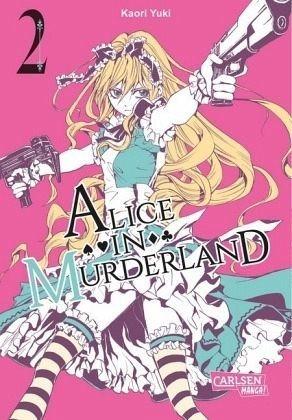 Broschiertes Buch »Alice in Murderland / Alice in Murderland Bd.2«