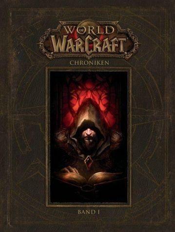 Gebundenes Buch »World of Warcraft - Chroniken Band 1«