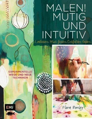 Broschiertes Buch »Malen! Mutig und intuitiv«