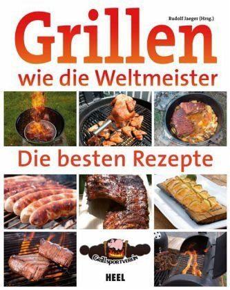 Broschiertes Buch »Grillen wie die Weltmeister«