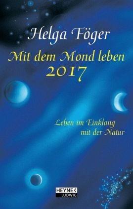 Broschiertes Buch »Mit dem Mond leben 2017 Taschenkalender«