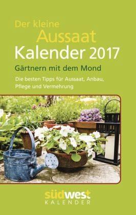 Kalender »Der kleine Aussaatkalender 2017 Taschenkalender«