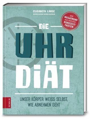 Gebundenes Buch »Die Uhr-Diät«
