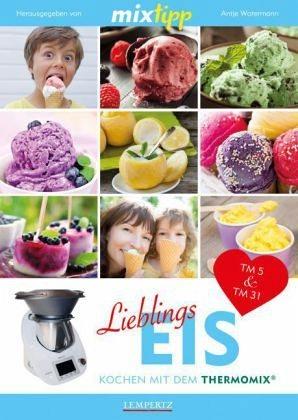 Broschiertes Buch »mixtipp: Lieblings-Eis«