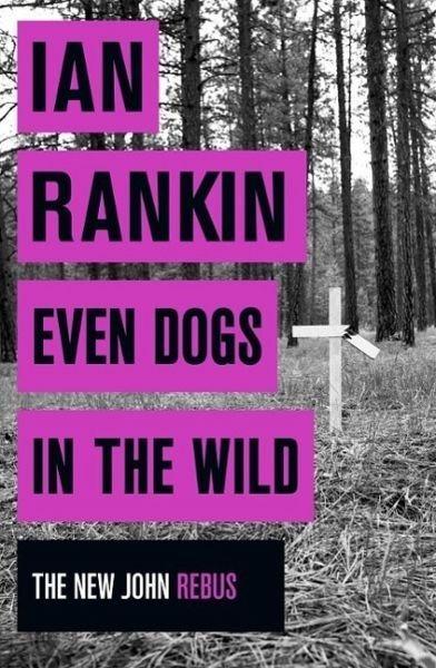 Broschiertes Buch »Even Dogs in the Wild«