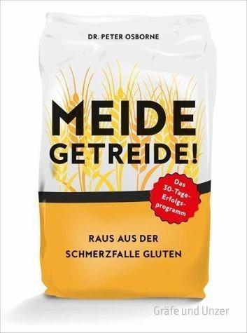 Broschiertes Buch »Meide Getreide!«
