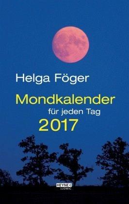 Kalender »Mondkalender für jeden Tag 2017 Abreißkalender«