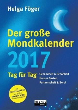 Broschiertes Buch »Der große Mondkalender 2017«