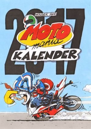 Kalender »Motomania 2017«