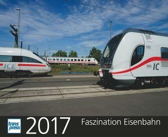 Kalender »Faszination Eisenbahn 2017«