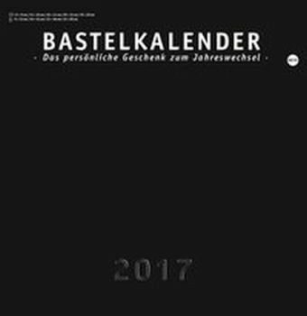 Kalender »Bastelkalender 2017 schwarz, groß«