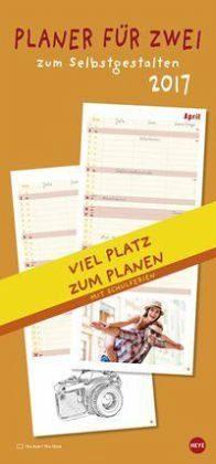 Kalender »Planer für Zwei zum Selbstgestalten 2017 Kalender«