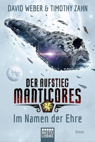 Broschiertes Buch »Im Namen der Ehre / Der Aufstieg Manticores Bd.1«