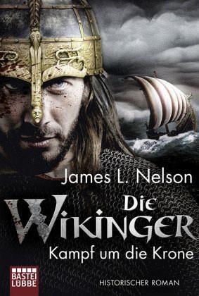 Broschiertes Buch »Kampf um die Krone / Die Wikinger Bd.1«