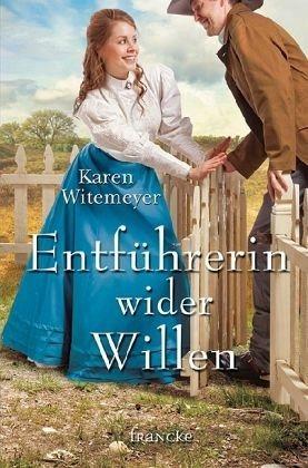 Broschiertes Buch »Entführerin wider Willen«