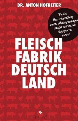 Gebundenes Buch »Fleischfabrik Deutschland«