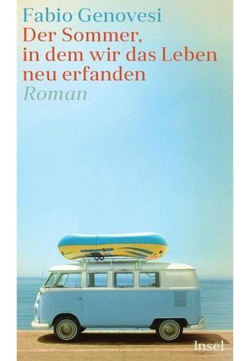 Broschiertes Buch »Der Sommer, in dem wir das Leben neu erfanden«