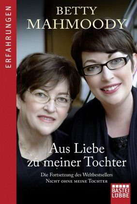 Broschiertes Buch »Aus Liebe zu meiner Tochter«