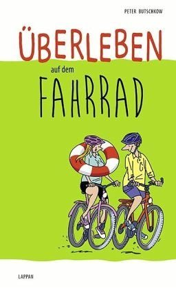 Gebundenes Buch »Überleben auf dem Fahrrad«