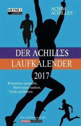 Kalender »Der Achilles Laufkalender 2017 Taschenkalender«