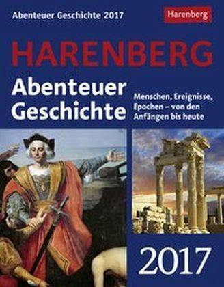 Kalender »Abenteuer Geschichte 2017 Wissenskalender«