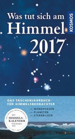 Broschiertes Buch »Was tut sich am Himmel 2017«