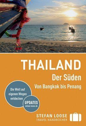 Broschiertes Buch »Stefan Loose Reiseführer Thailand Der Süden,...«