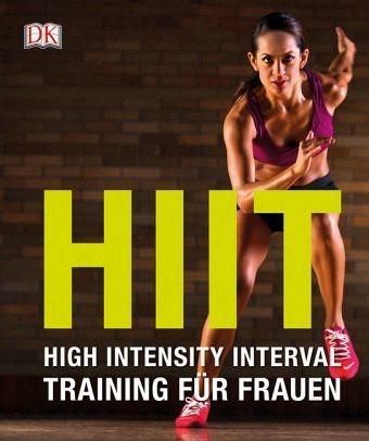 Broschiertes Buch »HIIT High Intensity Interval Training für Frauen«