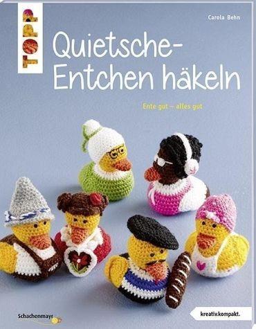 Broschiertes Buch »Quietsche-Entchen häkeln (kreativ.kompakt.)«