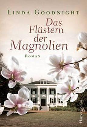 Broschiertes Buch »Das Flüstern der Magnolien«