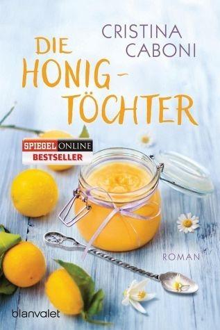Broschiertes Buch »Die Honigtöchter«
