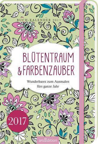 Broschiertes Buch »Blütentraum & Farbenzauber 2017 Buchkalender«