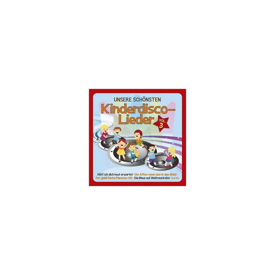 Universal Music GmbH Unser schönsten Kinderdisco-Lieder Vol. 3