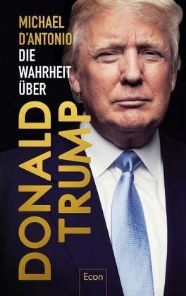 Gebundenes Buch »Die Wahrheit über Donald Trump«
