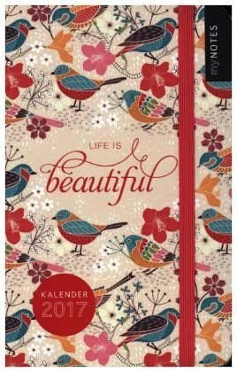 Gebundenes Buch »myNOTES: Life is Beautiful 2017 Taschenkalender«
