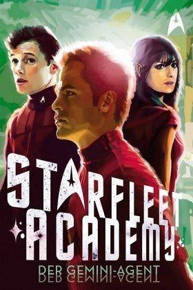Broschiertes Buch »Star Trek - Starfleet Academy 3: Der Gemini-Agent«