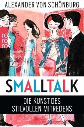 Broschiertes Buch »Smalltalk«