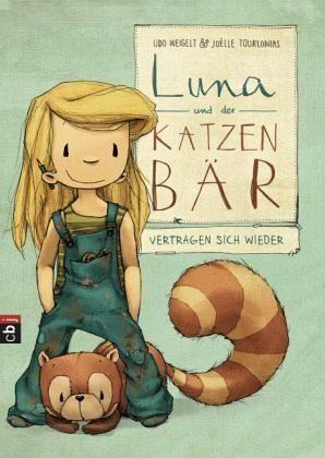 Gebundenes Buch »Luna und der Katzenbär vertragen sich wieder /...«
