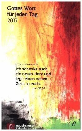 Broschiertes Buch »Gottes Wort für jeden Tag 2017 - Neukirchener...«