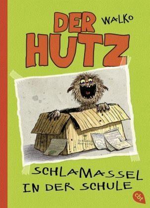 Gebundenes Buch »Schlamassel in der Schule / Der Hutz Bd.2«