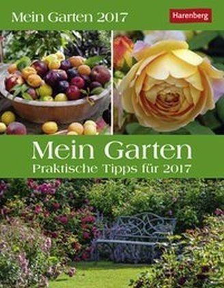 Kalender »Mein Garten 2017«