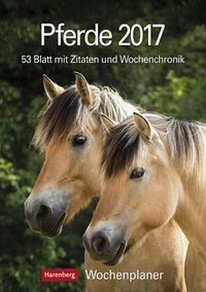 Kalender »Pferde 2017 Wochenplaner«