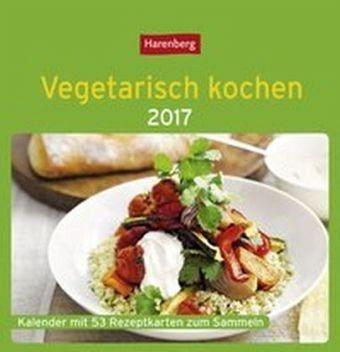 Kalender »Vegetarisch kochen - Kalender 2017«