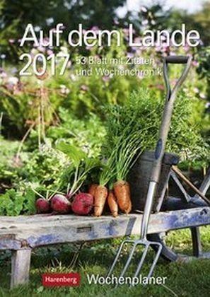 Kalender »Auf dem Lande 2017 Wochenplaner«