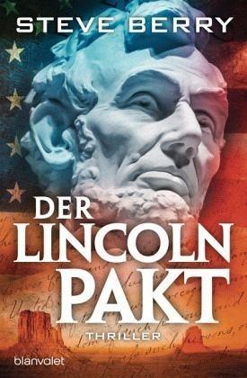 Broschiertes Buch »Der Lincoln-Pakt / Cotton Malone Bd.10«
