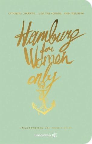 Broschiertes Buch »Hamburg for Women only«