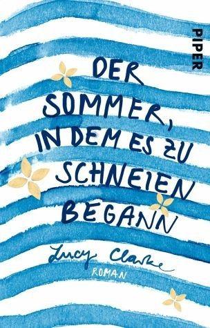 Broschiertes Buch »Der Sommer, in dem es zu schneien begann«